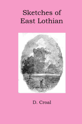 Sketches of East Lothian