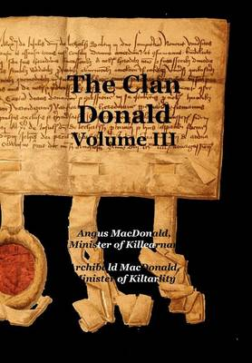 The Clan Donald - Volume 3