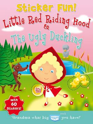 Little Red Riding Hood and the Ugly Duckling
