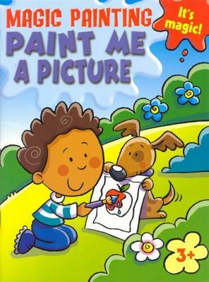 Magic Painting: Paint Me a Picture