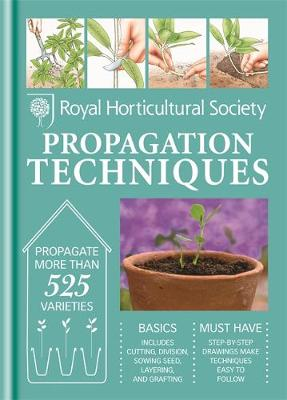 RHS Handbook: Propagation Techniques: Simple techniques for 1000 garden plants