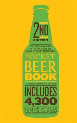 Pocket Beer Book, 2nd edition: The indispensable guide to the world's best craft & traditional beers - includes 4,300 beers