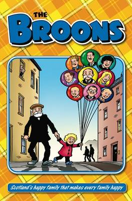 Broons Annual: Scotland's Happy Family That Makes Every Family Happy: 2010