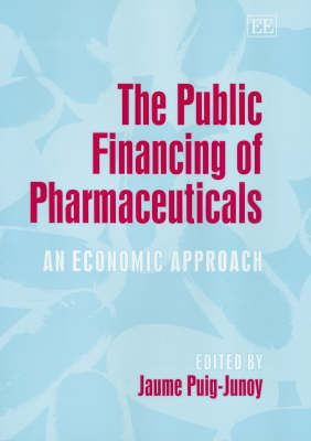 The Public Financing of Pharmaceuticals: An Economic Approach