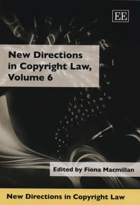 New Directions in Copyright Law, Volume 5
