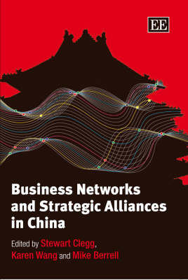 Business Networks and Strategic Alliances in China