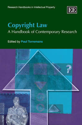 Copyright Law: A Handbook of Contemporary Research