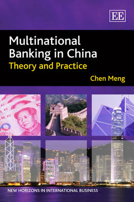 Multinational Banking in China: Theory and Practice