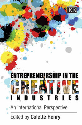 Entrepreneurship in the Creative Industries: An International Perspective