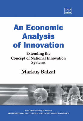 An Economic Analysis of Innovation: Extending the Concept of National Innovation Systems