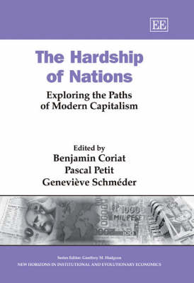 The Hardship of Nations: Exploring the Paths of Modern Capitalism