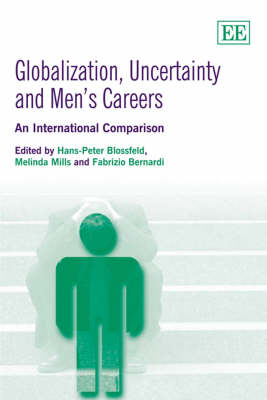 Globalization, Uncertainty and Men's Careers: An International Comparison