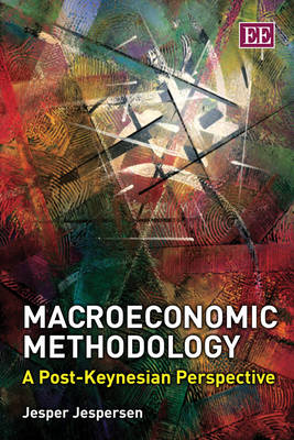 Macroeconomic Methodology: A Post-Keynesian Perspective
