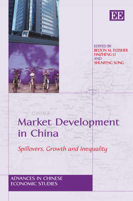 Market Development in China: Spillovers, Growth and Inequality