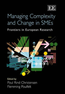 Managing Complexity and Change in Smes: Frontiers in European Research