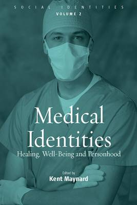 Medical Identities: Healing, Well Being and Personhood