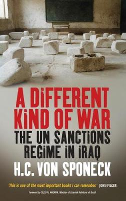 A Different Kind of War: The UN Sanctions Regime in Iraq