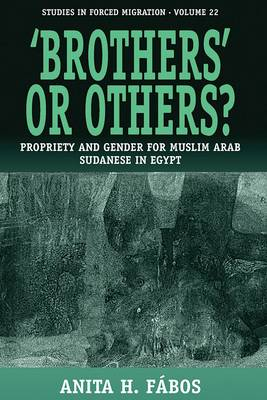 """""""Brothers"""" or Others?: Muslim Arab Sudanese in Egypt"""