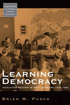 Learning Democracy: Education Reform in West Germany, 1945-1965