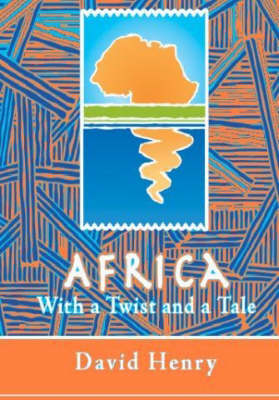 Africa With a Twist and a Tale