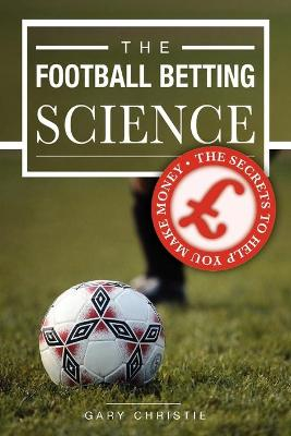 The Football Betting Science