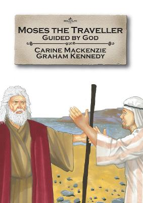 Moses the Traveller: Guided by God