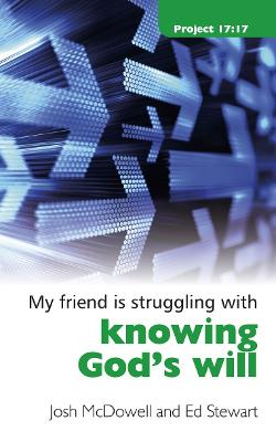 Struggling With Knowing God's Will