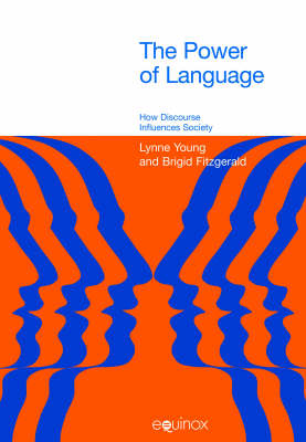 The Power of Language: How Discourse Influences Society
