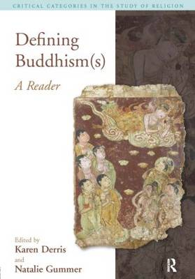 Defining Buddhism(s): A Reader