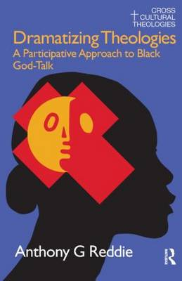 Dramatizing Theologies: A Participative Approach to Black God-Talk