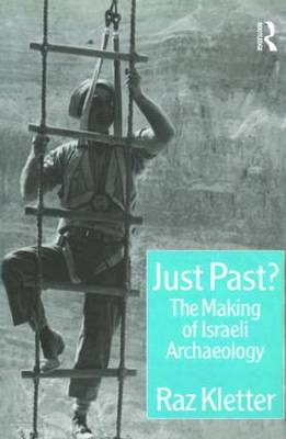 Just Past?: The Making of Israeli Archaeology