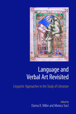 Language and Verbal Art Revisited: Linguistic Approaches to the Literature Text