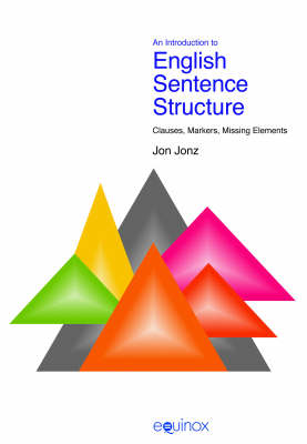 Introduction to English Sentence Structure: Clauses, Markers, Missing Elements