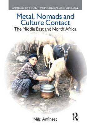 Metal, Nomads and Culture Contact: The Middle East and North Africa