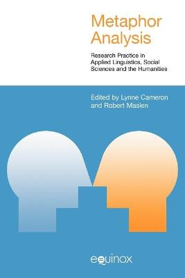 Metaphor Analysis: Research Practice in Applied Linguistics, Social Sciences and the Humanities