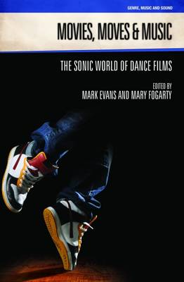 Movies, Moves and Music: The Sonic World of Dance Films