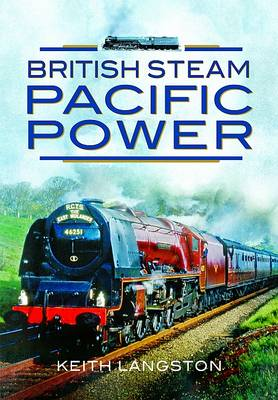 British Steam: Pacific Power