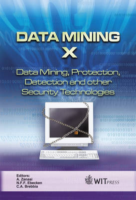 Data Mining: Data Mining, Protection, Detection and Other Security Technologies: Part 10