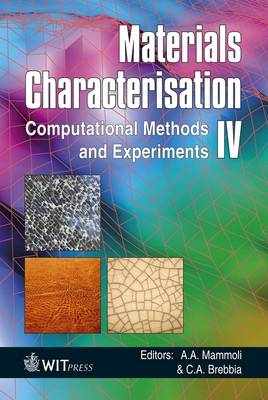 Materials Characterisation: Computational Methods and Experiments: IV