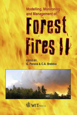 Modelling, Monitoring and Management of Forest Fires: v. 2
