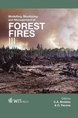 Modelling, Monitoring and Management of Forest Fires: v. 3