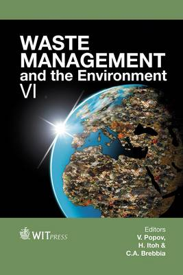 Waste Management and the Environment: VI