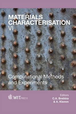 Materials Characterisation: Computational Methods and Experiments: VI