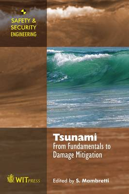 Tsunami: From Fundamentals to Damage Mitigation