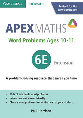Apex Word Problems Ages 10-11 6 Extension UK edition