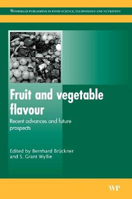 Fruit and Vegetable Flavour: Recent Advances and Future Prospects
