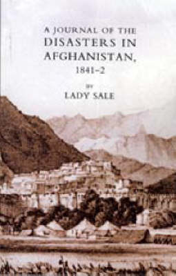 Journal of the Disasters in Afghanistan 1841-2