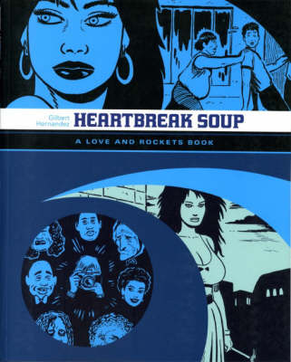 Love and Rockets: v. 2: Heartbreak Soup