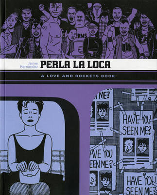Love and Rockets: v. 5: Perla La Loca