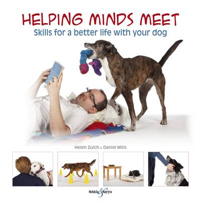 Helping Minds Meet: Skills for a Better Life with Your Dog